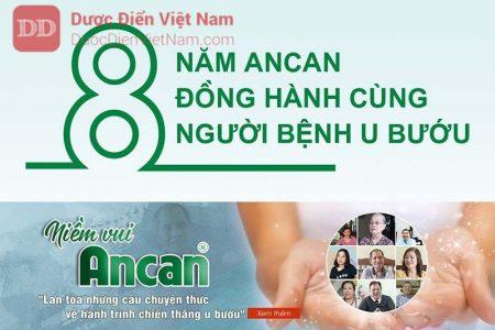 Ancan đã có 8 năm đồng hành cùng với bệnh nhân U Bướu
